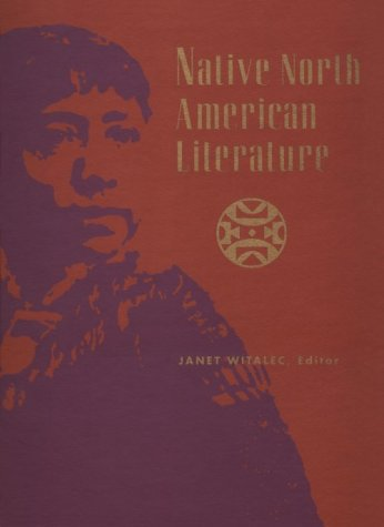 Native North American Literature 1: Editor-Jeffery H. Chapman;