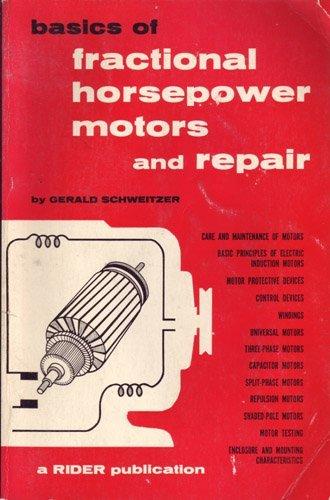 9780810404182: Basics of Fractional Horsepower Motors and Repair