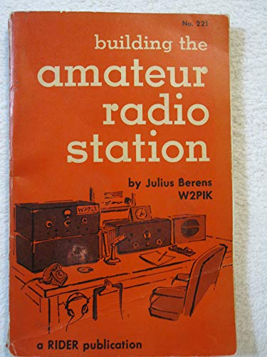Building the amateur radio station: Berens, Julius