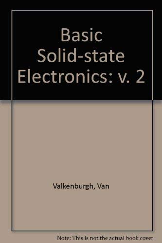 9780810408869: 002: Basic Solid-State Electronics, Vol. 2: Audio Information Systems