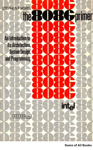 9780810451650: 8086 Primer: An Introduction to Its Architecture, System Design and Programming