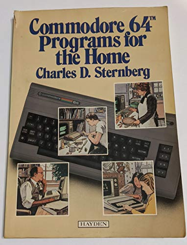 Commodore 64 programs for the home: Charles D Sternberg