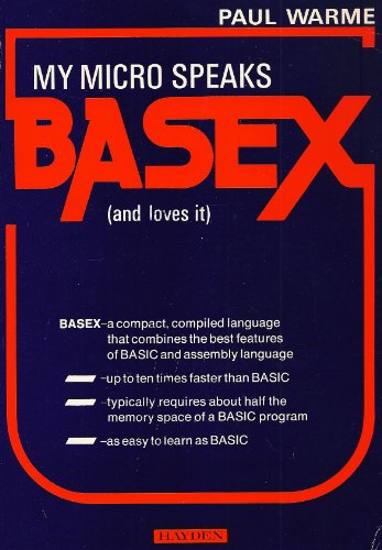 My micro speaks BASEX: Warme, Paul