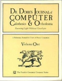 9780810454750: Dr. Dobb's Journal of Computer Calisthenics and Orthodontia: v. 1