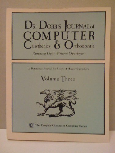 9780810454903: Dr. Dobb's Journal of Computer Calisthenics and Orthodontia, Vol. 3
