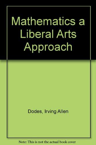 9780810455139: Mathematics a Liberal Arts Approach