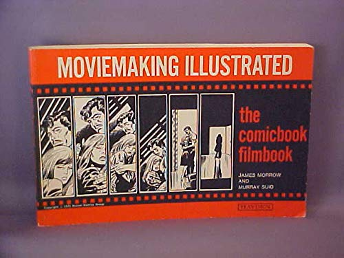 9780810457270: Moviemaking Illustrated: The Comicbook Filmbook