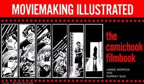 9780810457287: Moviemaking illustrated;: The comicbook filmbook