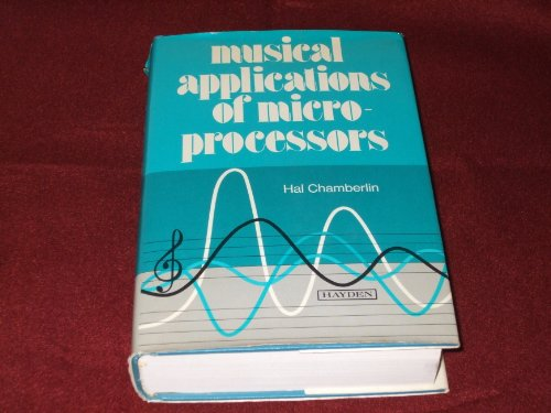 9780810457683: Musical Applications of Microprocessors