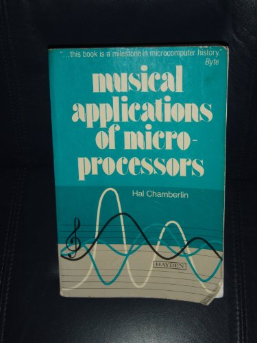 Musical Applications of Microprocessors: Chamberlin, Hal