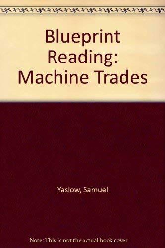 Blueprint reading: Machine trades: Yaslow, Samuel