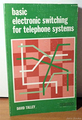 9780810458086: Basic Electronic Switching for Telephone Systems