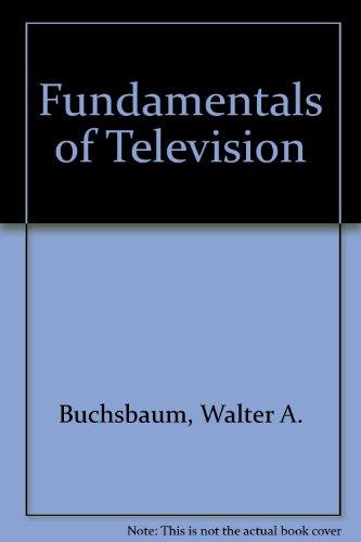 9780810459328: Fundamentals of Television