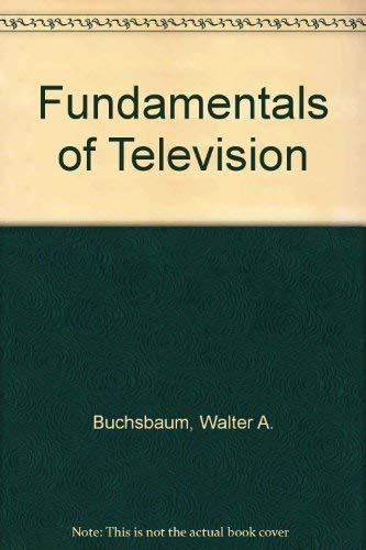 9780810459335: Fundamentals of Television