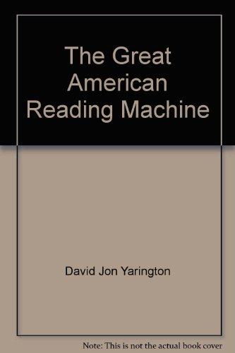 The Great American Reading Machine: Yarington, David Jon