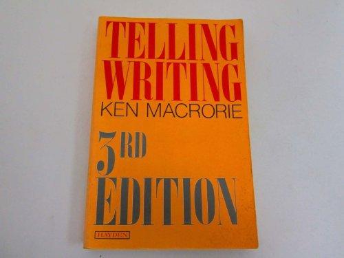 9780810461161: Telling Writing