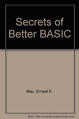 9780810462540: Secrets of Better BASIC