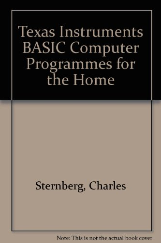 Texas Instruments BASIC Computer Programmes for the: Sternberg, Charles