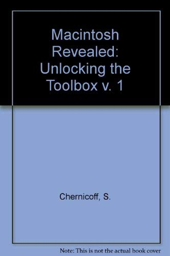 9780810465510: Macintosh Revealed: Unlocking the Toolbox v. 1 (v. 1-2: Hayden Macintosh library)