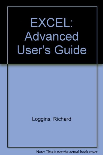 9780810466265: EXCEL: Advanced User's Guide