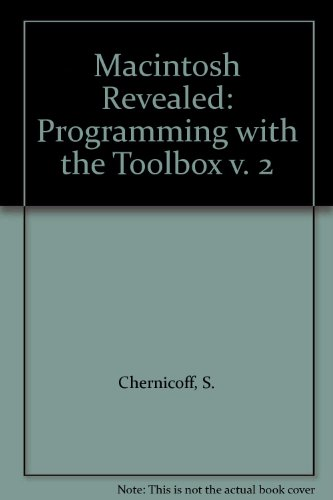 9780810484009: Macintosh Revealed: Programming with the Toolbox v. 2