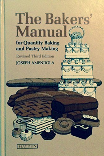 9780810494589: Baker's Manual for Quantity Baking and Pastry Making