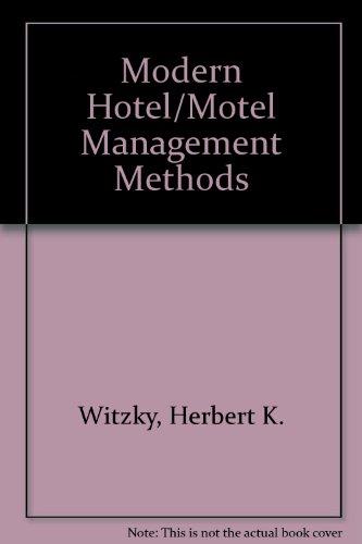 Modern Hotel/Motel Management Methods (Ahrens series): Witzky, Herbert K.