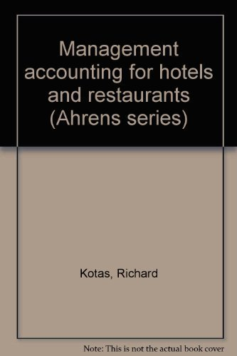 9780810494725: Management accounting for hotels and restaurants (Ahrens series)