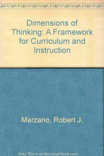 9780810602304: Dimensions of Thinking: A Framework for Curriculum and Instruction