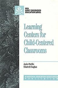 9780810603578: Learning Centers for Child-Centered Classrooms (Early Childhood Education Series)