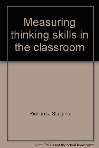 9780810606869: Measuring thinking skills in the classroom