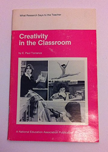9780810610033: Creativity in the Classroom