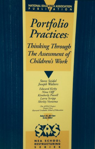 9780810618589: Portfolio Practices: Thinking Through the Assessment of Children's Work