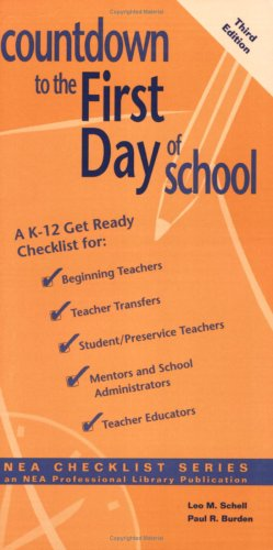 9780810621626: Countdown to the First Day of School: A K-12 Get-Ready Checklist for Beginning Teachers, Teacher Transfers, Student/Preservice Teachers, Mentors and More! (Nea Checklist Series)