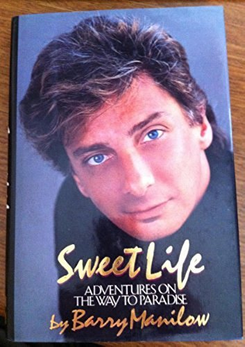 9780810695153: Sweet Life: Adventures on the Way to Paradise