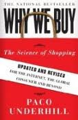 Why We Buy: The Science of Shopping--Updated: Paco Underhill