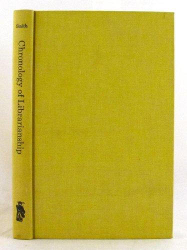 A chronology of librarianship: Smith, Josephine Metcalfe
