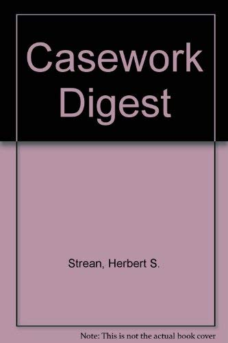 9780810802643: The Casework Digest