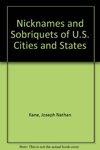 Nicknames and Sobriquets of U. S. Cities and States