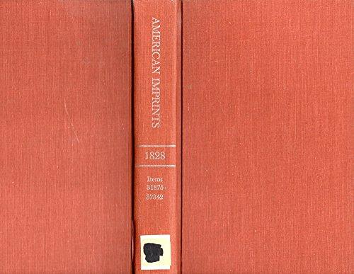 9780810803770: Checklist of American Imprints 1828