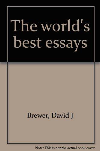 The World's Best Essays: David J. Brewer