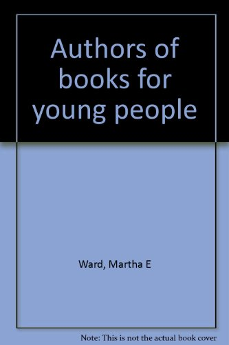 9780810804043: Authors of Books for Young People,