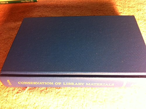 9780810804272: Conservation of Library Materials: A Manual and Bibliography on the Care, Repair, and Restoration of Library Materials (Volume I)
