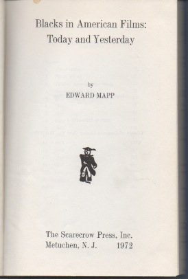 Blacks in American Films Today and Yesterday: Edward Mapp