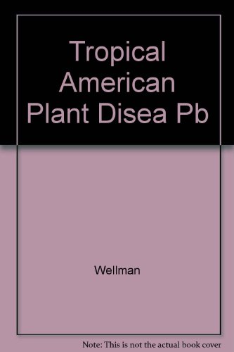 9780810804593: Tropical American Plant Disease (Neotropical Phytopathology Problems)