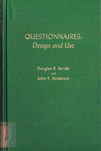 Questionnaires: Design and Use: Berdie, Douglas R.