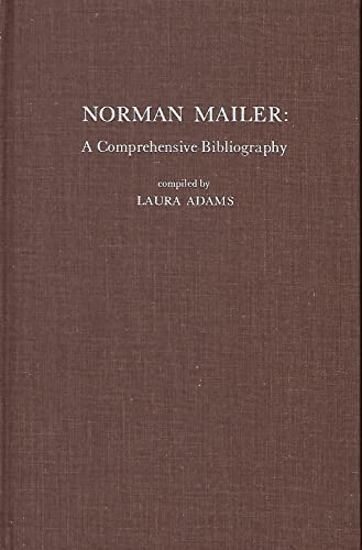 Norman Mailer: A Comprehensive Bibliography