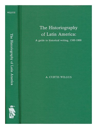 9780810808591: Historiography of Latin America