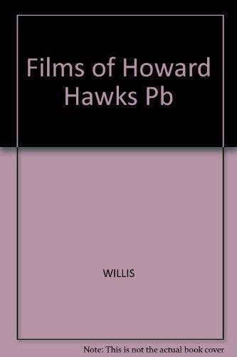 Films of Howard Hawks Pb: WILLIS