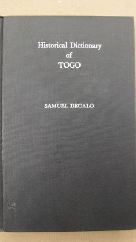 Historical Dictionary of Togo (African historical dictionaries)